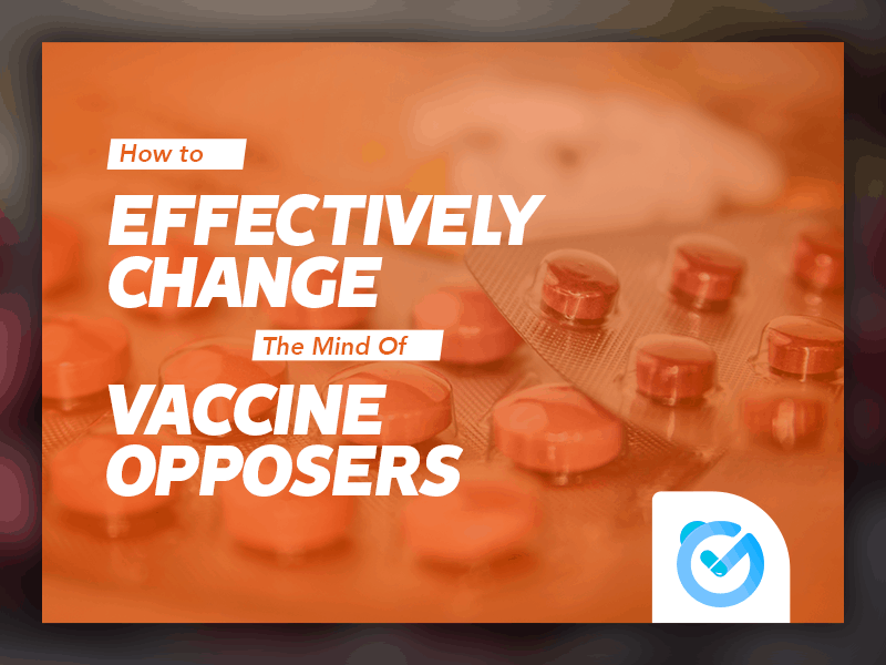 How to Effectively Change the Mind of Vaccine Opposers