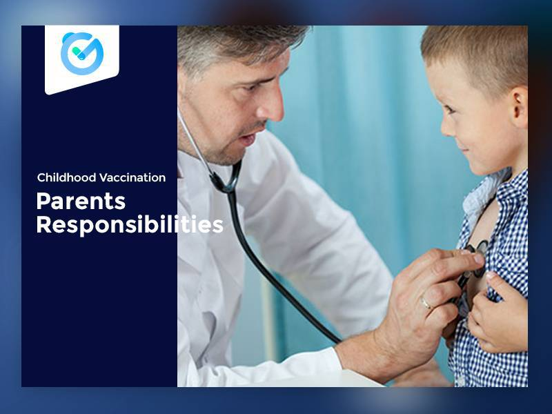 Childhood Vaccination – Parents Responsibilities