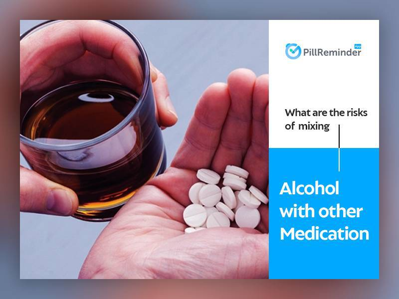 What Are The Risks Of Mixing Alcohol With Other Medications?