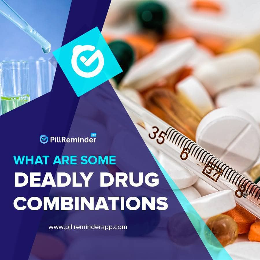 What Are Some Deadly Drug Combinations