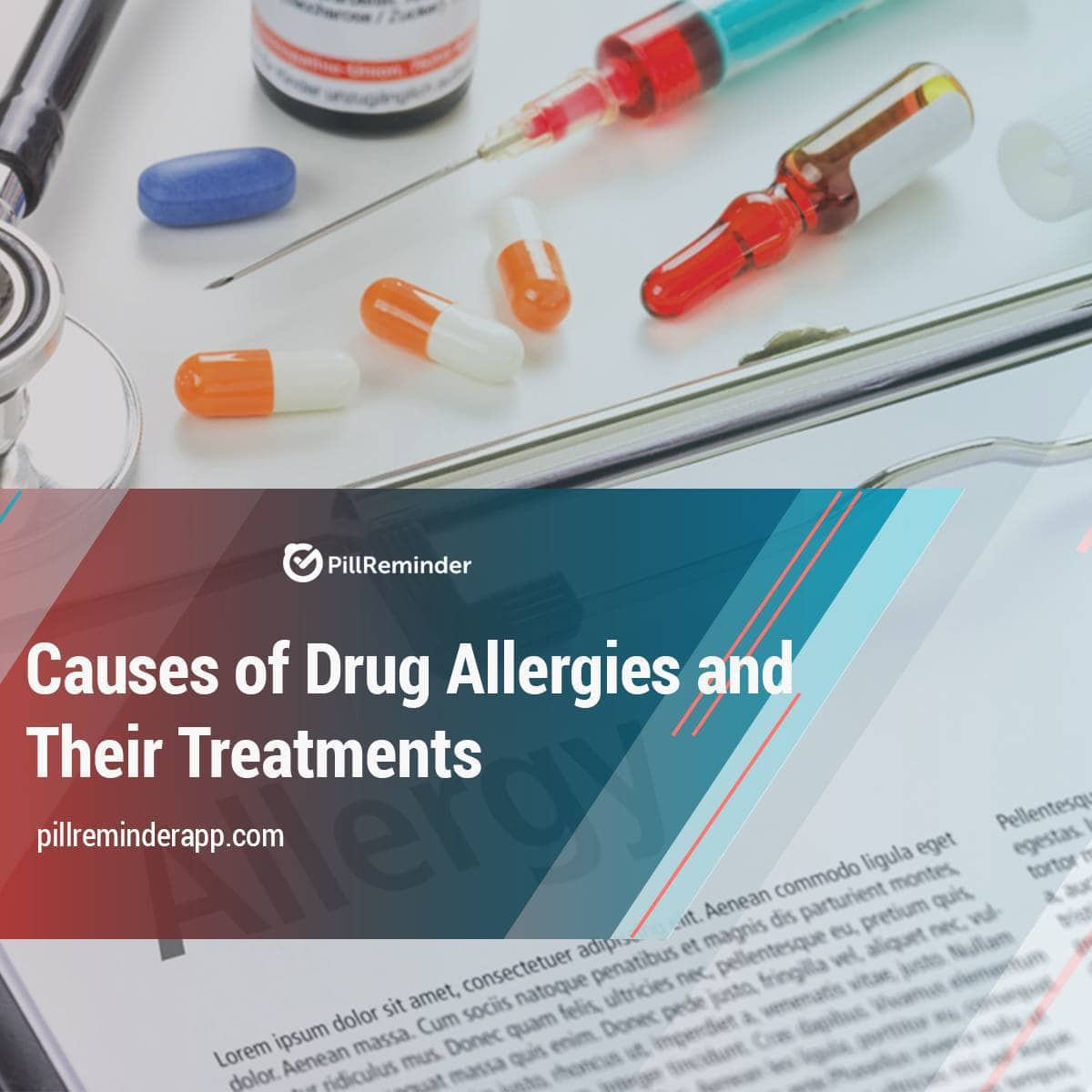 Causes of Drug Allergies and Their Treatments
