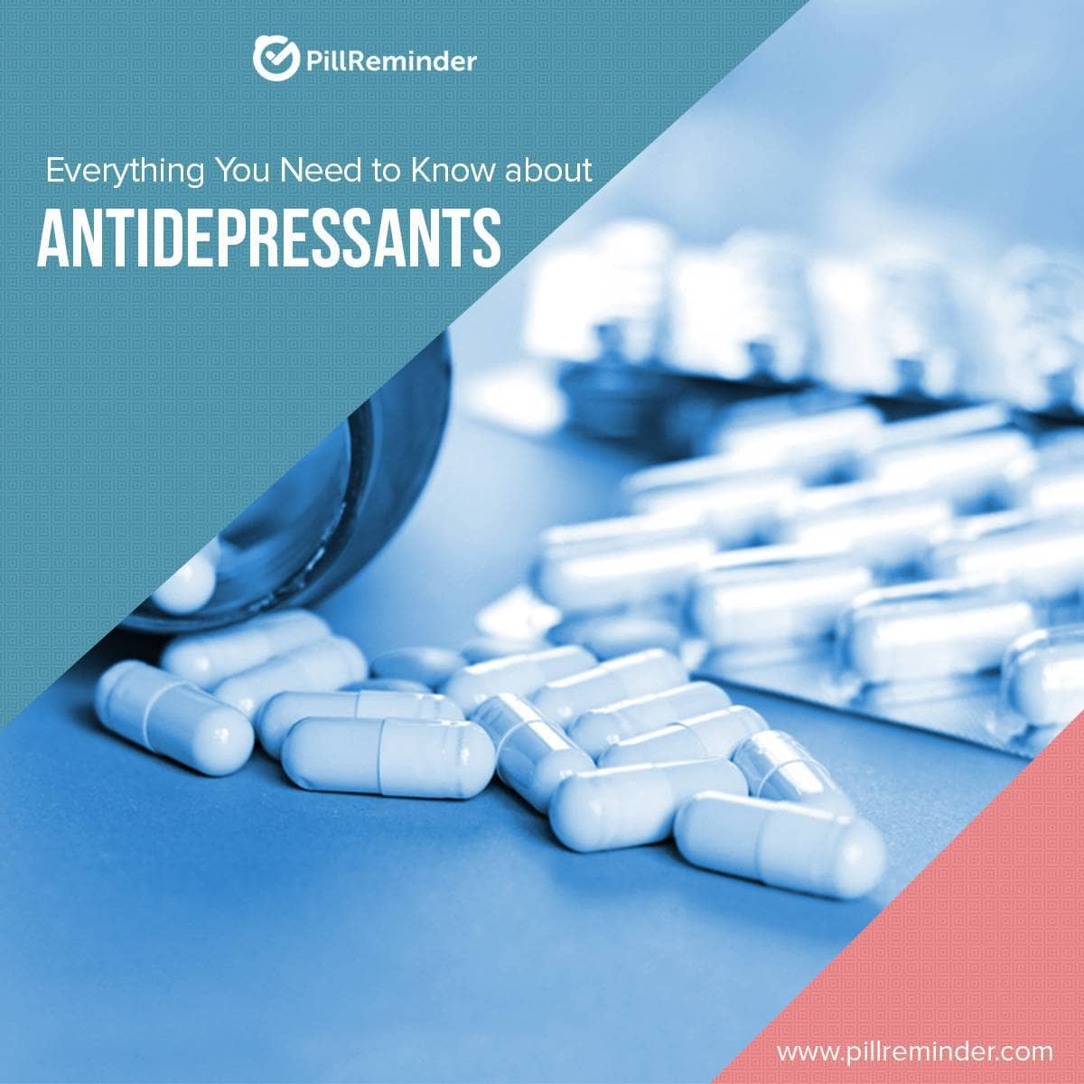 Everything You Need to Know About Antidepressants