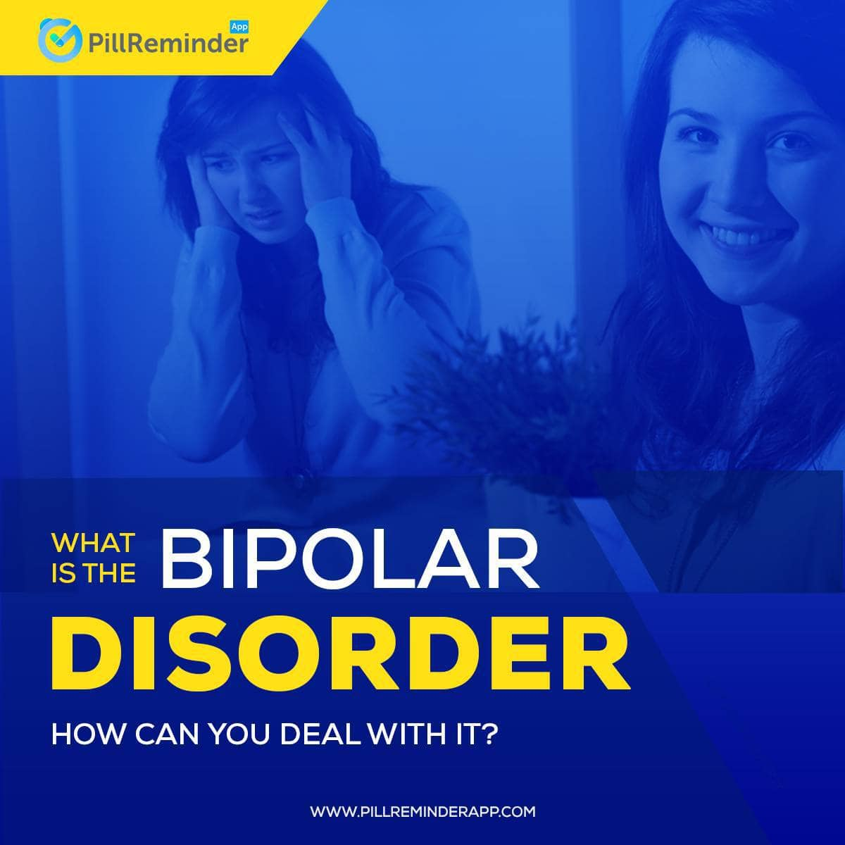 What Is Bipolar Disorder and How Can You Deal with It