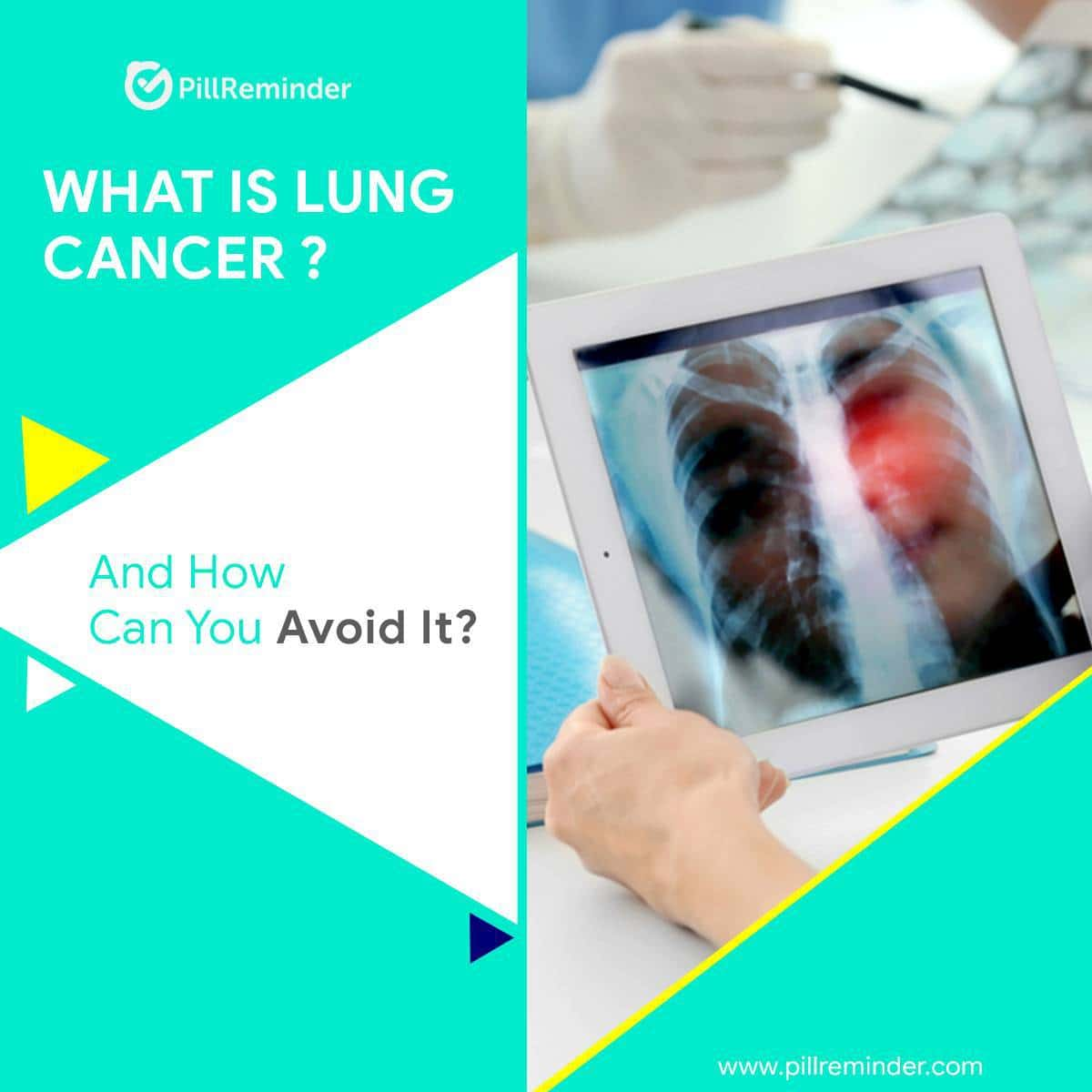 What Is Lung Cancer and How Can You Avoid It