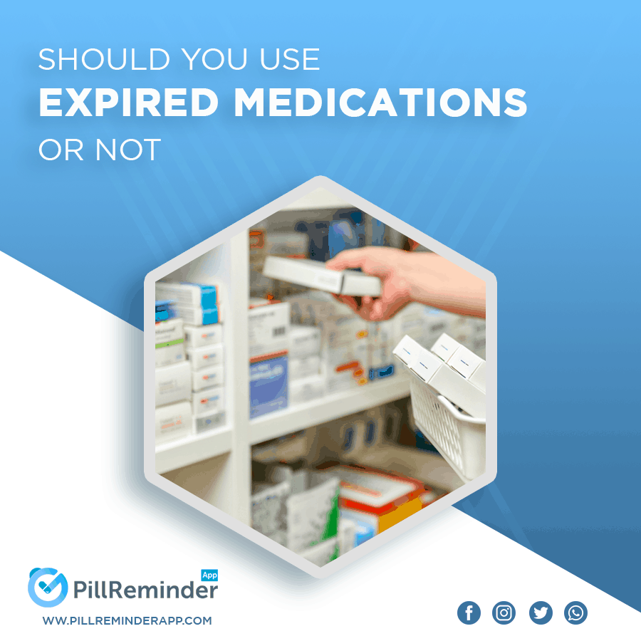 Should You Use Expired Medications or Not